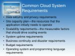 common cloud system requirements