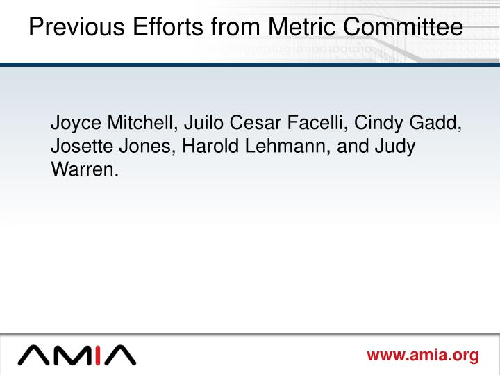 Previous Efforts from Metric Committee