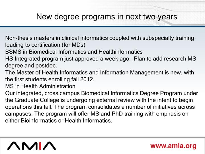 New degree programs in next two years