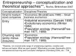 entrepreneurship conceptualization and theoretical approaches rocha birkinshaw 20071