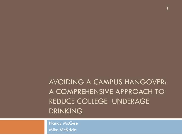 avoiding a campus hangover a comprehensive approach to reduce college underage drinking n.