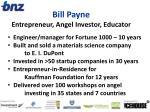 bill payne entrepreneur angel investor educator