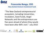 franceska banga ceo new zealand venture investment fund
