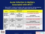 acute infection in mothers associated with mtct