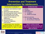 prevention and treatment interventions for adolescents