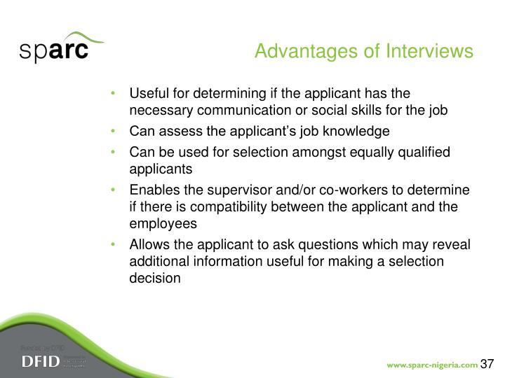 Advantages of Interviews