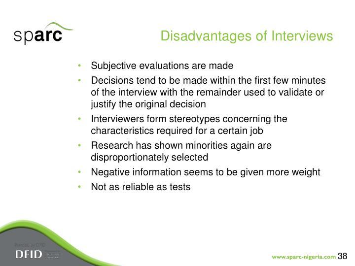 Disadvantages of Interviews