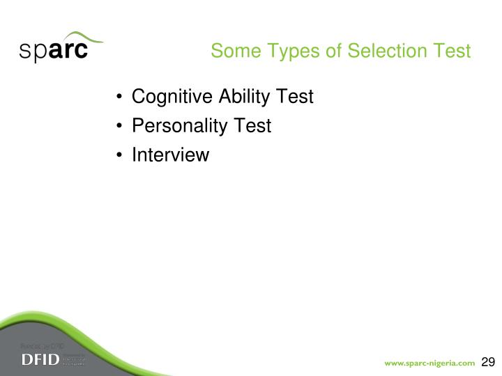 Some Types of Selection Test
