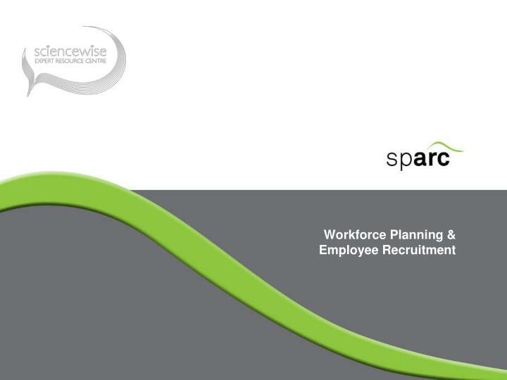 Workforce Planning & Employee Recruitment
