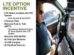 lte option incentive