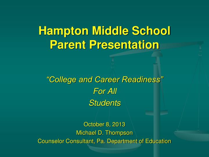 hampton middle school parent presentation n.
