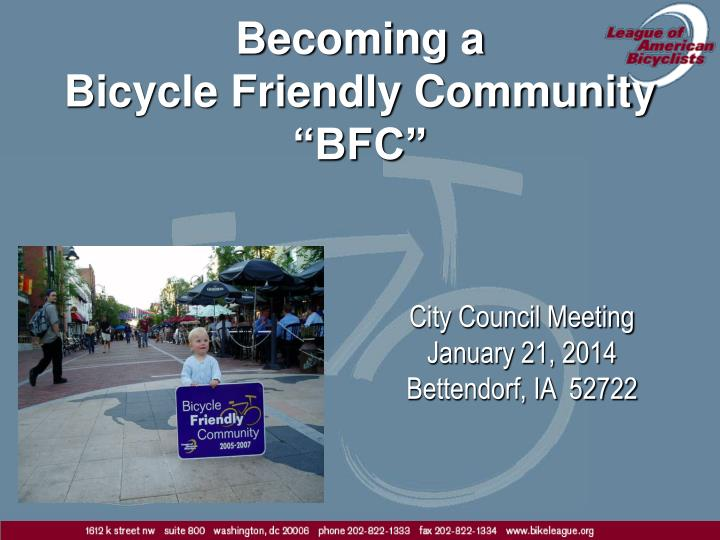 becoming a bicycle friendly community bfc n.