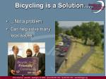 bicycling is a solution