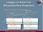 league of american bicyclists key programs