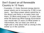 don t expect an all renewable country in 10 years