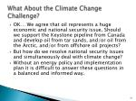 what about the climate change challenge