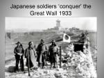 japanese soldiers conquer the great wall 1933