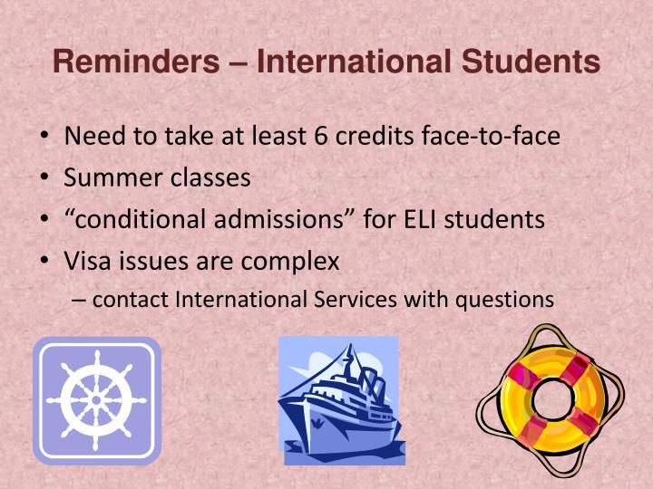 Reminders – International Students