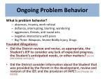 ongoing problem behavior