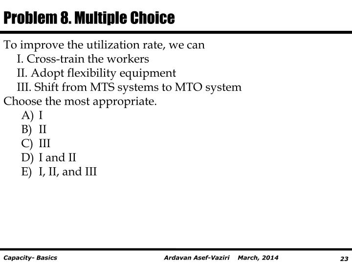 Problem 8. Multiple
