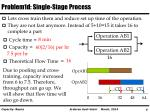 problem1d single stage process