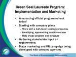 green seal laureate program implementation and marketing