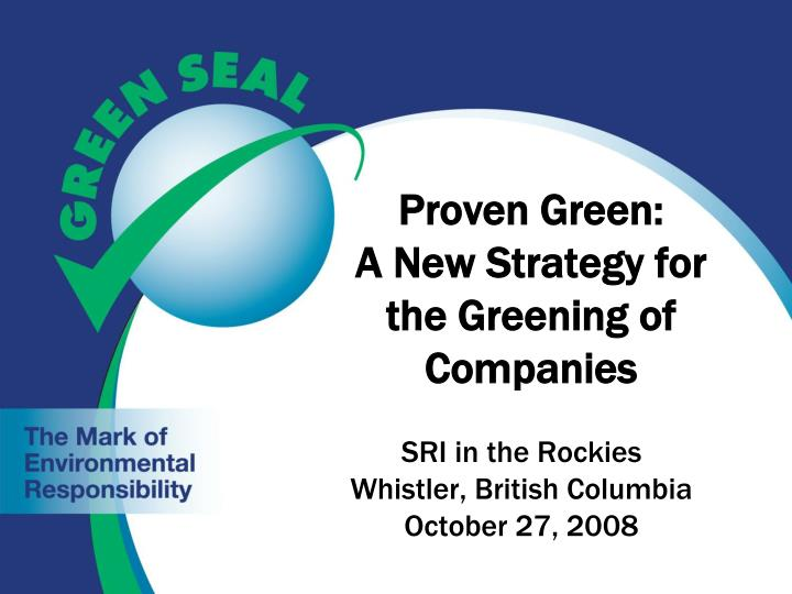 proven green a new strategy for the greening of companies n.