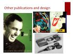 other publications and design