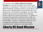 liberty hs band mission