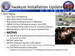 iwakuni installation update1