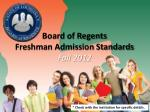 board of regents freshman admission standards fall 2012