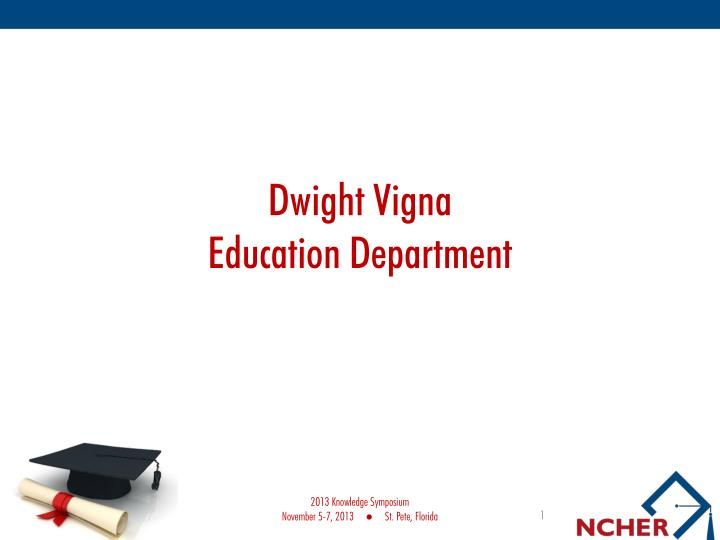 dwight vigna education department n.