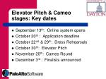 elevator pitch cameo stages key dates