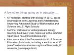 a few other things going on in education