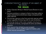 a detailed futurist s analysis of one aspect of the future the brain