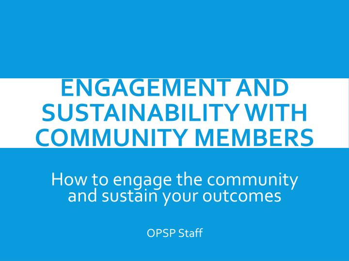 engagement and sustainability with community members n.