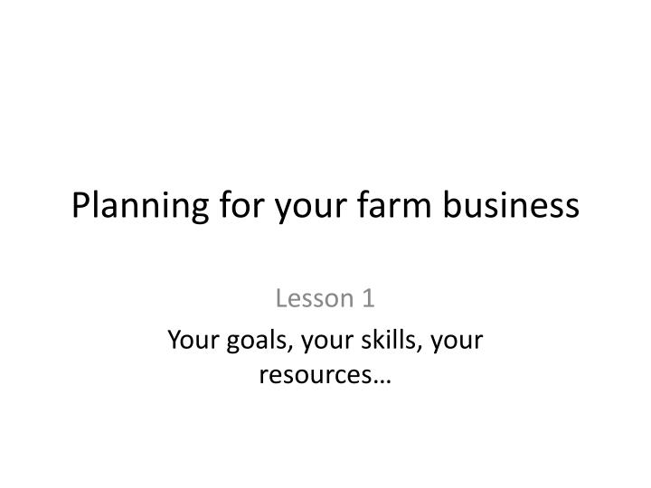 planning for your farm business n.