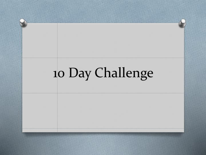 10 day challenge n.