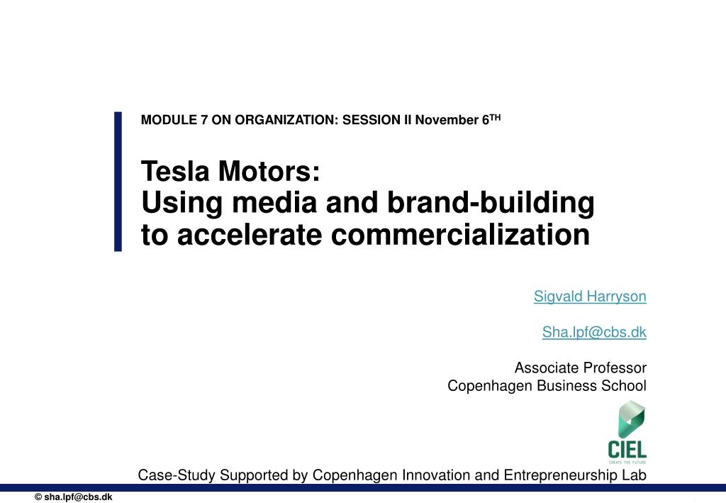 PPT - Tesla Motors: Using media and brand-building to accelerate