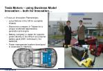 tesla motors using business model innovation both for innovation