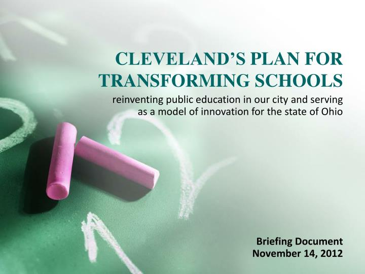 c leveland s plan for transforming schools n.