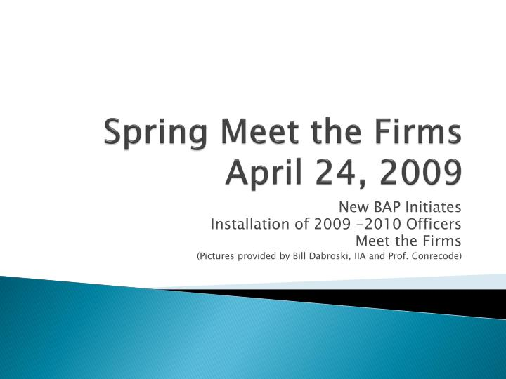 spring meet the firms april 24 2009 n.
