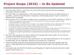 project scope 2010 to be updated