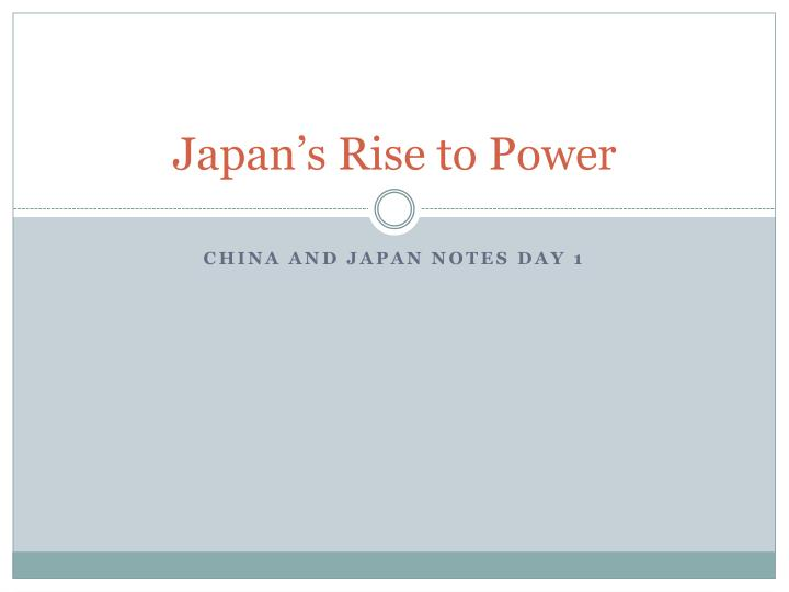 japan s rise to power n.