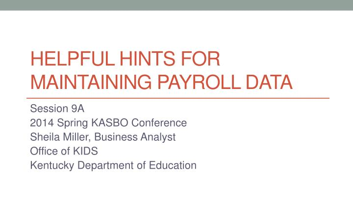 helpful hints for maintaining payroll data n.