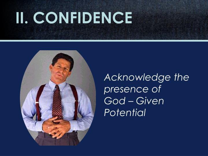 II. CONFIDENCE