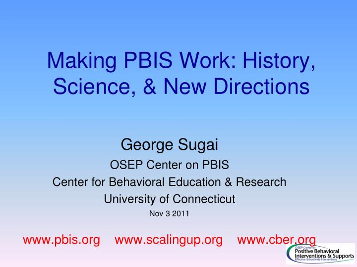 making pbis work history science new directions n.