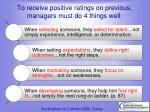to receive positive ratings on previous managers must do 4 things well