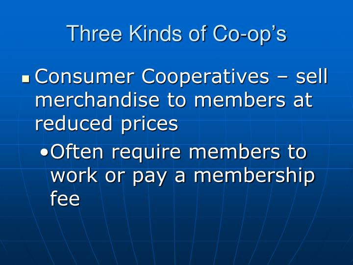 Three Kinds of Co-op's
