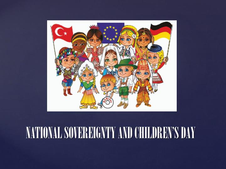 national sovereignty and children s day n.
